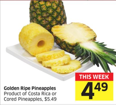 Golden Ripe Pineapples Product of Costa Rice or Cored Pineapples $5.49