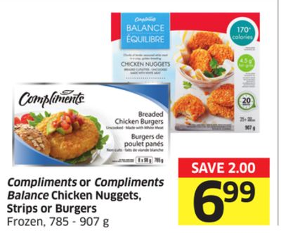 Compliments or Compliments Balance Chicken Nuggets - Strips or Burgers Frozen - 785 - 907 g