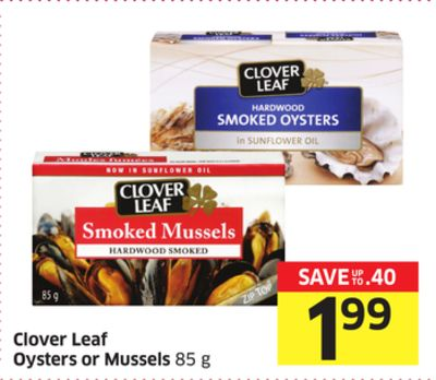 Clover Leaf Oysters or Mussels