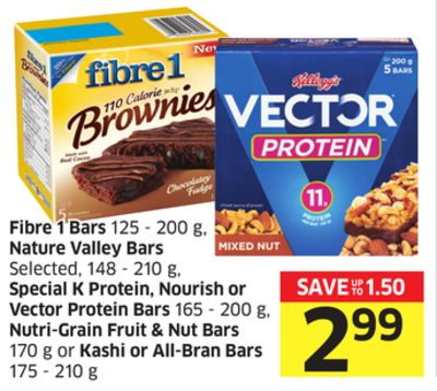 Fibre 1 Bars 125-200 g Nature Valley Bars Selected - 148-210 g Special K Protein Bars 165-200 g - Nutri-grain Fruit & Nut Bars 170 g or Kashi or All-bran Bars 175-210 g