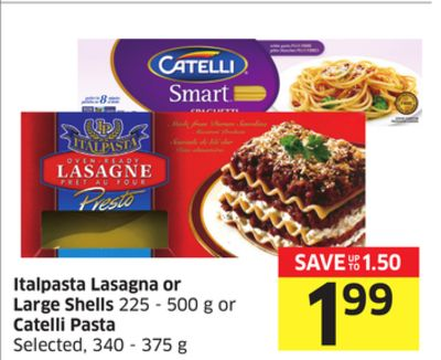 Italpasta Lasagna or Large Shells 225-500 g or Catelli Pasta Selected - 340-375 g