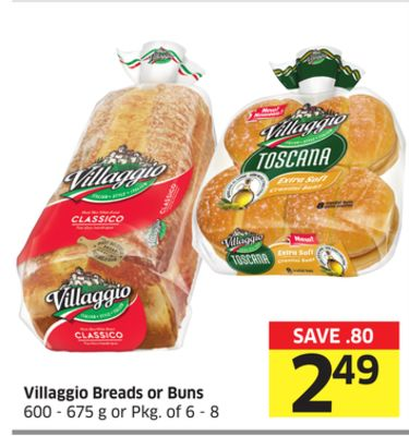 Villaggio Breads or Buns 600 - 675 g or Pkg of 6 - 8