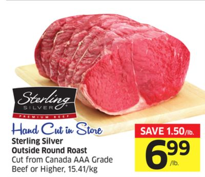 Sterling Silver Outside Round Roast Cut From Canada Aaa Grade Beef or Higher - 15.41/kg Hand Cut In Store