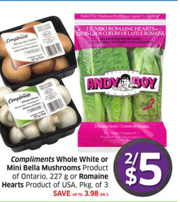 Compliments Whole White or Mini Bella Mushrooms Product of Ontario - 227 g or Romaine Hearts Product of USA - Pkg of 3