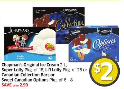Chapman's Original Ice Cream 2 L - Super Lolly Pkg of 18 - Li'l Lolly Pkg of 28 or Canadian Collection Bars or Sweet Canadian Options Pkg of 6 - 8