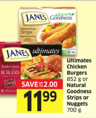 Ultimates Chicken Burgers 852 g or Natural Goodness Strips or Nuggets 700 g