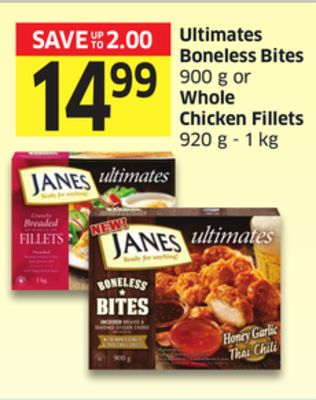 Ultimates Boneless Bites 900 g or Whole Chicken Fillets 920 g - 1 Kg