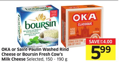 Oka or Saint-paulin Washed Rind Cheese or Boursin Fresh Cow's Milk Cheese Selected - 150 - 190 g