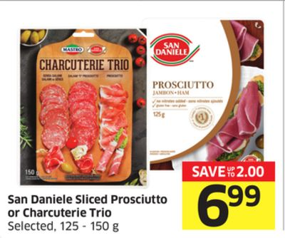San Daniele Sliced Prosciutto or Charcuterie Trio Selected - 125 - 150 g