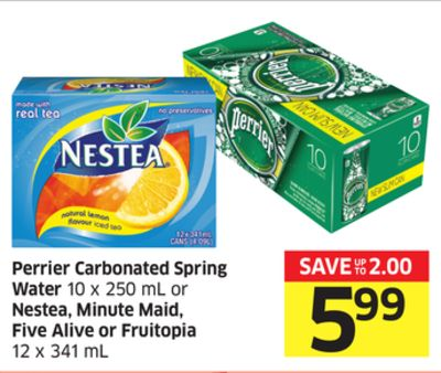 Perrier Carbonated Spring Water 10 X 250 mL or Nestea - Minute Maid - Five Alive or Fruitopia 12 X 341 mL