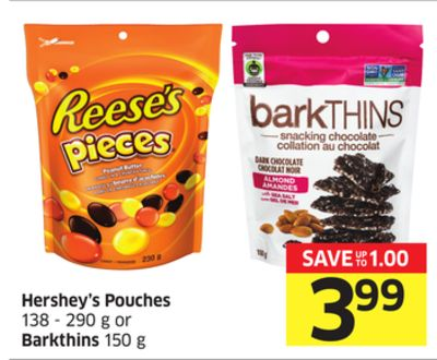 Hershey's Pouches 138 - 290 g or Barkthins 150 g