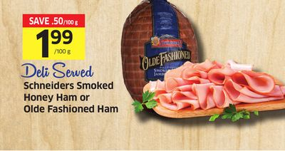 Schneiders Smoked Honey Ham or Olde Fashioned Ham