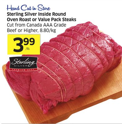 Sterling Silver Inside Round Oven Roast or Value Pack Steaks Cut From Canada Aaa Grade Beef or Higher - 8.80/kg