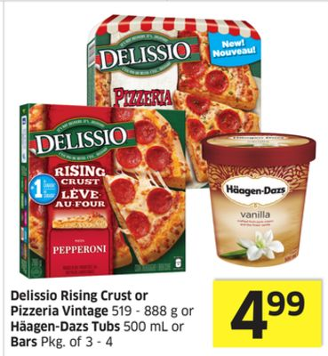 Delissio Rising Crust or Pizzeria Vintage 519 - 888 g or Häagen-dazs Tubs 500 mL or Bars Pkg of 3 - 4
