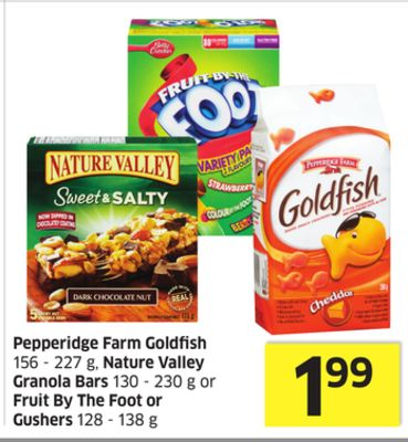 Pepperidge Farm Goldfish 156 - 227 g - Nature Valley Granola Bars 130 - 230 g or Fruit By The Foot or Gushers 128 - 138 g