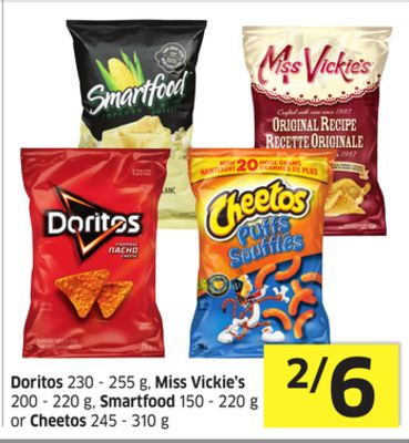Doritos 230 - 255 g - Miss Vickie's 200 - 220 g - Smartfood 150 - 220 g or Cheetos 245 - 310 g