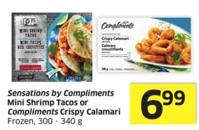 Sensations By Compliments Mini Shrimp Tacos or Compliments Crispy Calamari Frozen - 300 - 340 g