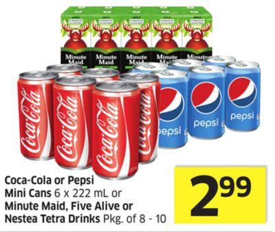 Coca-cola or Pepsi Mini Cans 6 X 222 mL or Minute Maid - Five Alive or Nestea Tetra Drinks Pkg of 8 - 10