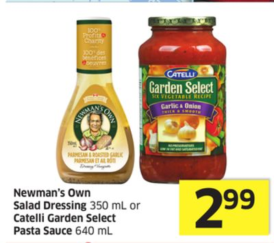 Newman's Own Salad Dressing 350 mL or Catelli Garden Select Pasta Sauce 640 mL