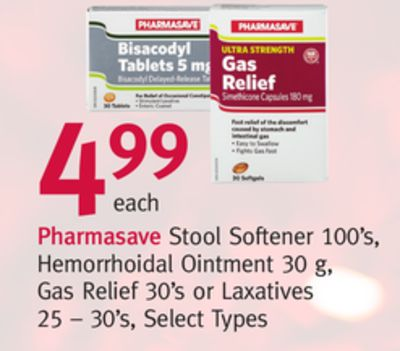 Pharmasave Stool Softener 100's - Hemorrhoidal Ointment 30 g - Gas Relief 30's or Laxatives 25 – 30's