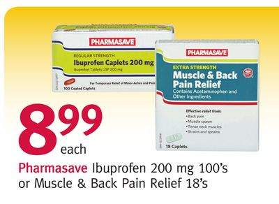 Pharmasave Ibuprofen 200 Mg 100's or Muscle & Back Pain Relief 18's