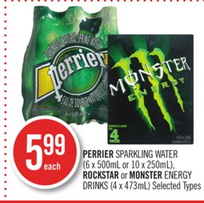 Perrier Sparkling Water (6 X 500ml or 10 X 250ml) - Rockstar or Monster Energy Drinks (4 X 473ml)