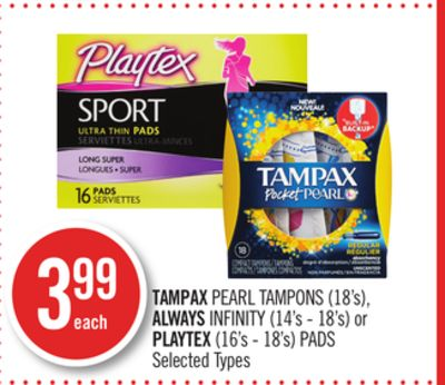 Tampax Pearl Tampons (18's) - Always Infinity (14's - 18's) or Playtex (16's - 18's) Pads