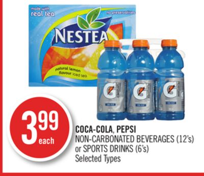 Coca-cola - Pepsi Non-carbonated Beverages (12's) or Sports Drinks (6's)
