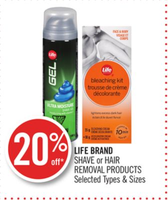 Life Brand Shave or Hair Removal Products