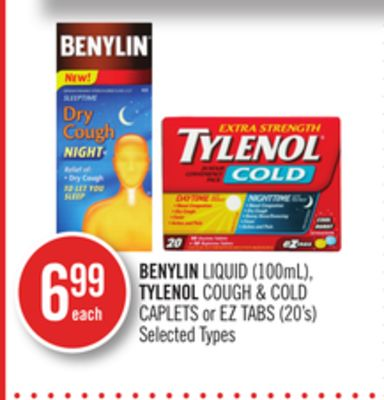 Benylin Liquid (100ml) - Tylenol Cough & Cold Caplets or Eztabs (20's)