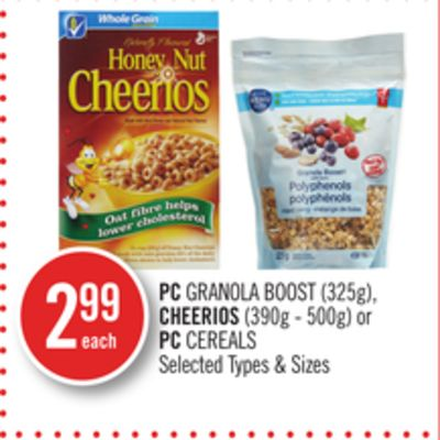 PC Granola Boost (325g) - Cheerios (390g - 500g) or PC Cereals