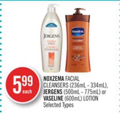 Noxzema Facial Cleansers (236ml - 334ml) - Jergens (500ml - 775ml) or Vaseline (600ml) Lotion