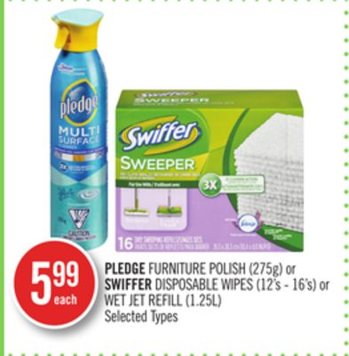 Pledge Furniture Polish (275g) or Swiffer Disposable Wipes (12's - 16's) or Wet Jet Refill (1.25l)