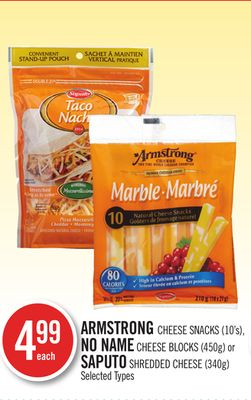 Armstrong Cheese Snacks (10's) - No Name Cheese Blocks (450g) or Saputo Shredded Cheese (340g)