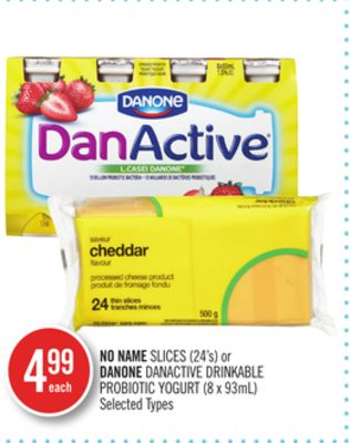 No Name Slices (24's) or Danone Danactive Drinkable Probiotic Yogurt (8 X 93ml)