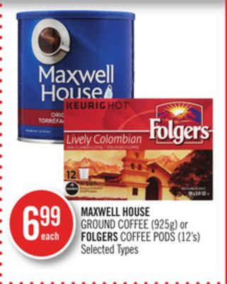 Maxwell House Ground Coffee (925g) or Folgers Coffee PODS (12's)