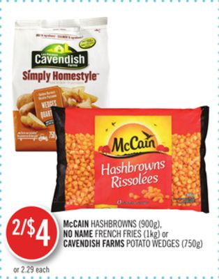 Mccain Hashbrowns (900g) - No Name French Fries (1kg) or Cavendish Farms Potato Wedges (750g)