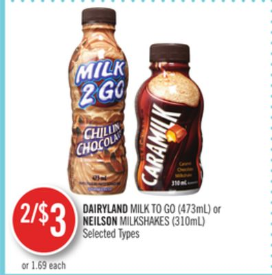 Dairyland Milk To Go (473ml) or Neilson Milkshakes (310ml)