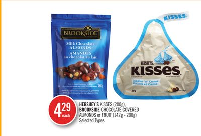 Hershey's Kisses (200g) - Brookside Chocolate Covered Almonds or Fruit (142g - 200g)