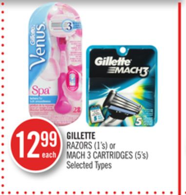 Gillette Razors (1's) or Mach 3 Cartridges (5's)