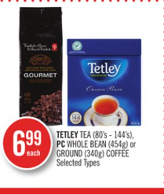Tetley Tea (80's - 144's) - PC Whole Bean (454g) or Ground (340g) Coffee
