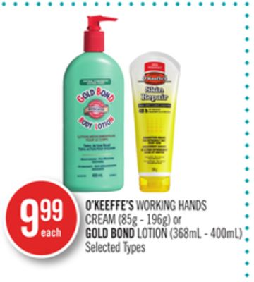 O'keeffe's Working Hands Cream (85g - 196g) or Gold Bond Lotion (368ml - 400ml)