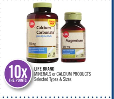 Life Brand Minerals or Calcium Products