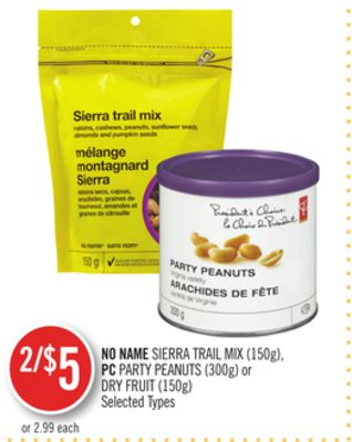 No Name Sierra Trail Mix (150g) - PC Party Peanuts (300g) or Dry Fruit (150g)