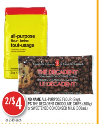 No Name All-purpose Flour (2kg) - PC The Decadent Chocolate Chips (300g) or Sweetened Condensed Milk (300ml)