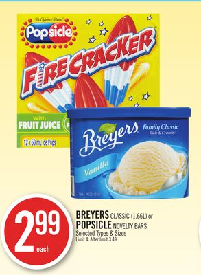 Breyers Classic (1.66l) or Breyers Popsicle Novelty Bars