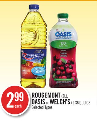Rougemont (2l) - Oasis or Welch's (1.36l) Juice