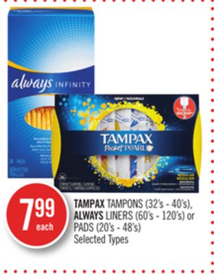 Tampax Tampons (32's - 40's) - Always Liners (60's - 120's) or Pads (20's - 48's)