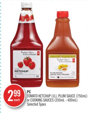Tomato Ketchup (1l) - Plum Sauce (750ml) or Cooking Sauces (350ml - 400ml)