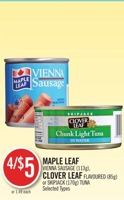 Maple Leaf Vienna Sausage (113g) - Clover Leaf Flavoured (85g) or Skipjack (170g) Tuna